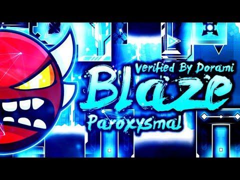 "Verification By Dorami! (Me) | ""BLAZE"" By Paroxysmal! [INSANE DEMON?] | Geometry Dash [2.11]"