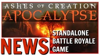 Ashes of Creation Apocalypse: F2P Standalone Battle Royale Game | My Thoughts On Apocalypse