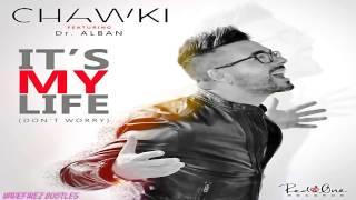 Chawki feat. Dr.Alban - It's My Life (WaveFirez Bootleg)