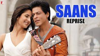 Gambar cover Saans (Reprise) - Full Song | Jab Tak Hai Jaan | Shah Rukh Khan | Katrina Kaif | A. R. Rahman