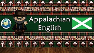 The Sound of the Appalachian English dialect / accent (UDHR, Numbers, Phrases, Words & Story)