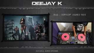 ♫ DJ K ♫ R&B / HipHop ♫ Video Mix ♫ Ratchery Vol 4