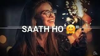 Bas Tera Sath Ho Chahe Jo Baat Ho Aashiqui 2 Remix Whatsapp Status|| Its Visualizer Status Deep