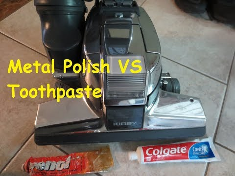 How To Polish aluminum Kirby Vacuum Restoration DIY VS Toothpaste