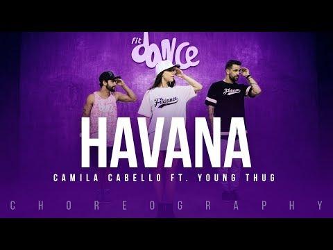 Havana - Camila Cabello ft. Young Thug   FitDance Life (Choreography) Dance Video