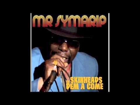 Skinhead Dem A Come - Mr Symarip