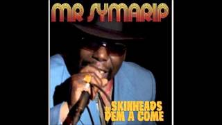 Skinhead Dem A Come - Mr Symarip
