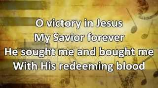 Victory In Jesus - Instrumental with Lyrics (no vocals)