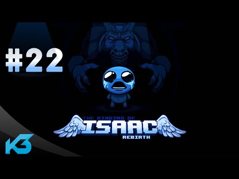 Let's Play The Binding of Isaac: Rebirth #22