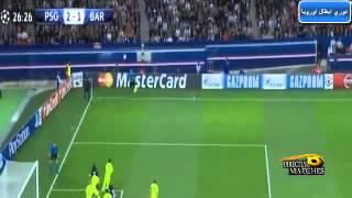 اهداف مباراة باريس سان جيرمان وبرشلونه 3-2 دورى ابطال اوروبا 30\9\2014