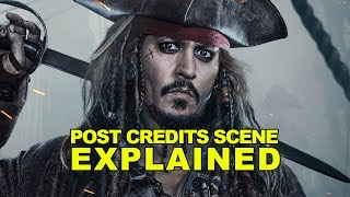 PIRATES OF THE CARIBBEAN: DEAD MEN TELL NO TALES Post Credits Scene Explained