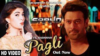 Pagli Item Video Song | Saaho | Prabhas, Jacqueline Fernandez, Badshah | Saaho Pagli Song