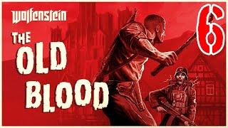 Wolfenstein: The Old Blood #6