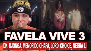 Favela Vive 3 - ADL, Choice, Djonga, Menor do Chapa & Negra Li | REACT / ANÁLISE VERSATIL