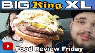 Burger King's Big King XL Review!