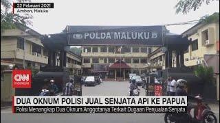 Dua Oknum Polisi Jual Senjata Api ke Papua