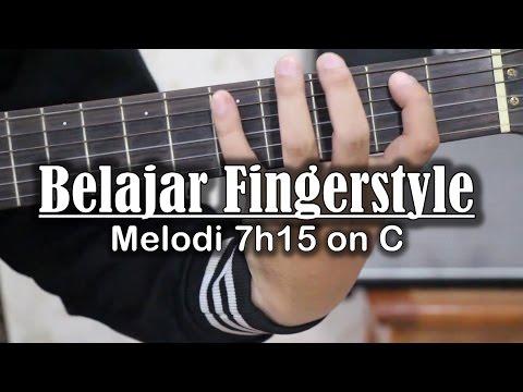 Belajar Gitar Fingerstyle - belajar melodi 7h15 on C
