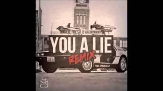 King $teez x Fre$h - You a Lie (Remix)