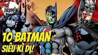 10 BATMAN CỰC BÁ ĐẠO MÀ CÓ THỂ BẠN CHƯA BIẾT