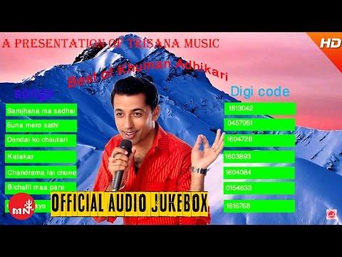 Best of Khuman Adhikari   Nepali Songs Collection