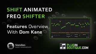 Sinevbes Shift Plugin - Overview