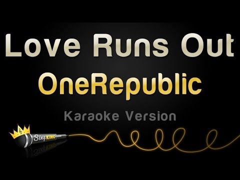 OneRepublic - Love Runs Out (Karaoke Version)
