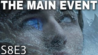 Game of Thrones Season 8 Episode 3 Breakdown! - Game of Thrones Season 8