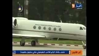وصول الرئيس عبد العزيز بوتفليقة الى أرض الوطـــن