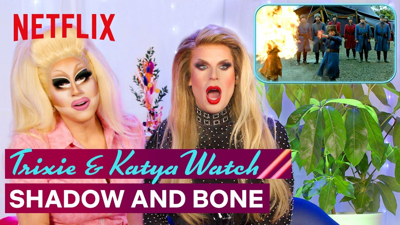 Download Drag Queens Trixie Mattel & Katya React to Shadow & Bone   I Like to Watch   Netflix
