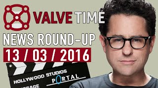 half-Life and Portal Films Still In Development? - ValveTime News Round-Up (13th March 2016)