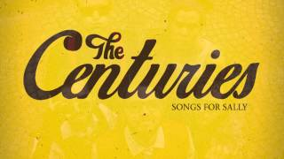 The Centuries - Songs for Sally (ALBUM TRAILER)