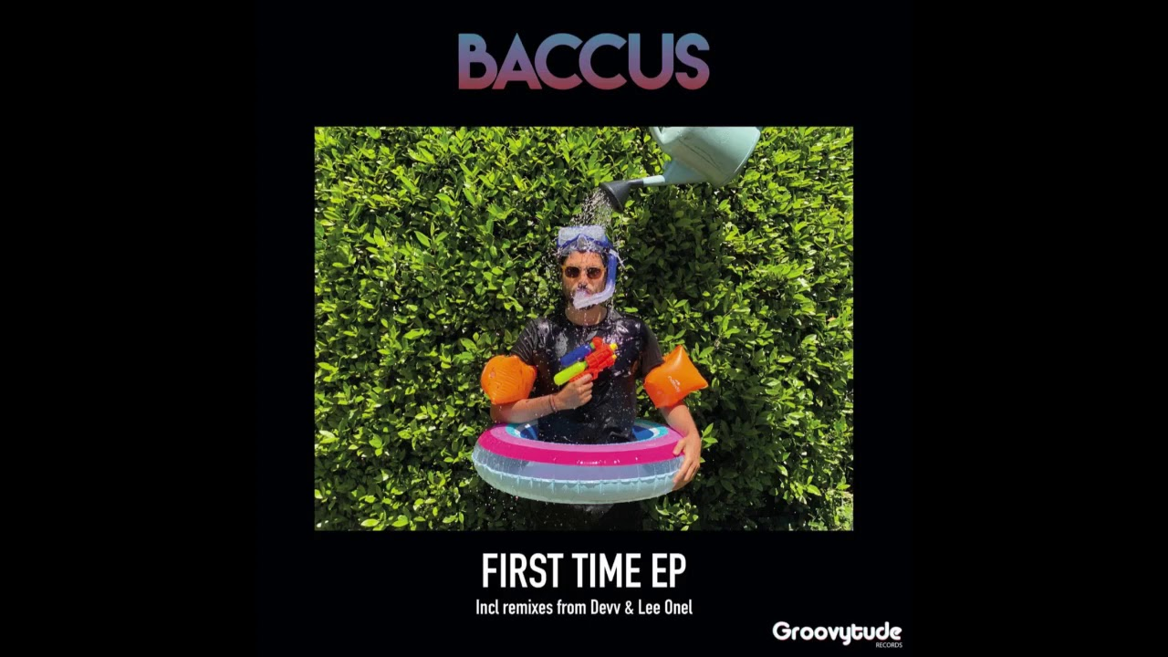 Baccus - First Time (Devv Remix)