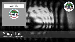 Andy Tau - Prevolution (Original Mix)