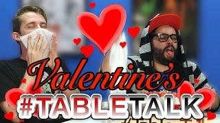 A Special Valentine's #TableTalk!