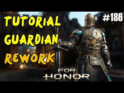 FOR HONOR | GUIA TUTORIAL GUARDIAN REWORK (WARDEN) | MOVIMIENTOS Y TRUCOS | GAMEPLAY ESPAÑOL