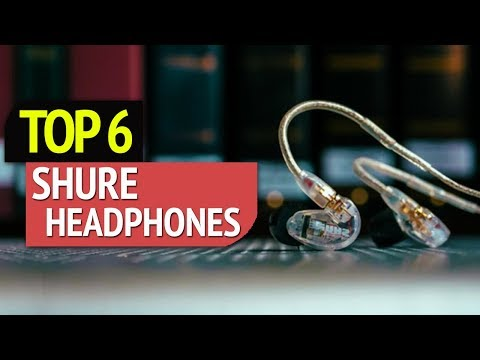 TOP 6: Shure headphones 2018