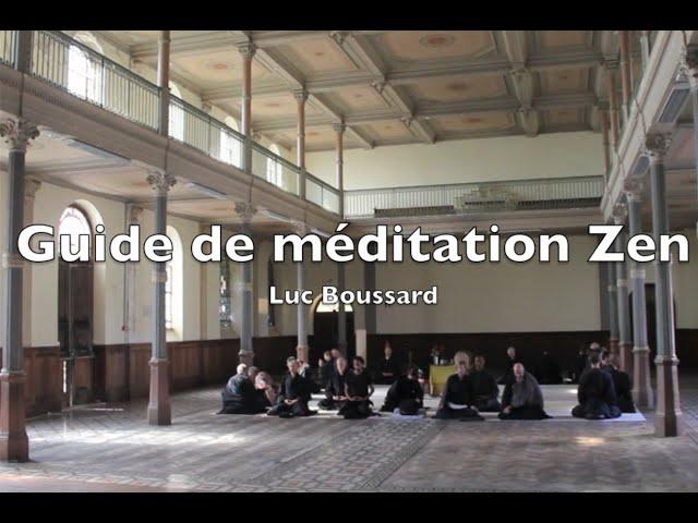 Méditation Guidée Zen - Luc Boussard
