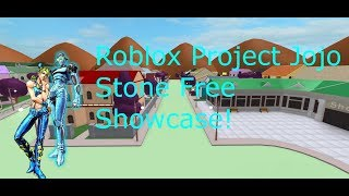 Roblox Project Jojo Stone Free Showcase!