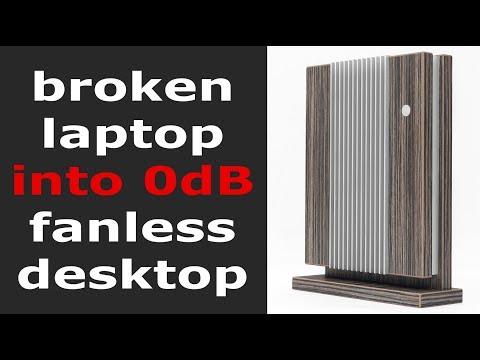 Broken Laptop into Desktop Fanless PC   DIY Build