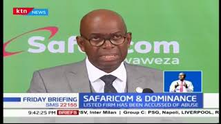 Safaricom has change of heart with concern to dominance