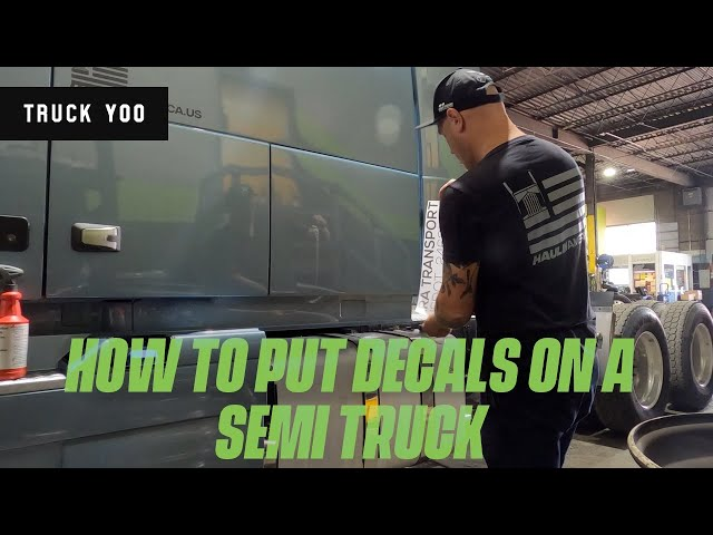 How to apply decals on a semi truck. The simple way