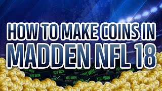 MADDEN MOBILE 18 COIN MAKING TUTORIAL!! SNIPING, STAMINA EFFICIENCY, TIPS AND TRICKS!!