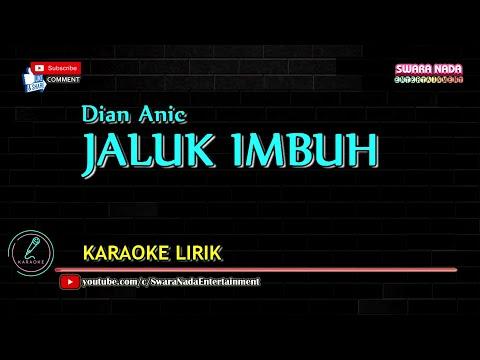 Tarling Cirebonan - Jaluk Imbuh Karaoke Lirik [Dian Anic]