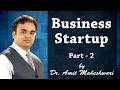 Business Startup Part 2  नया बिज़नेस कैसे शुरू करें by Dr. Amit Maheshwari