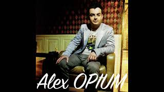 Alex Opium Не обижу