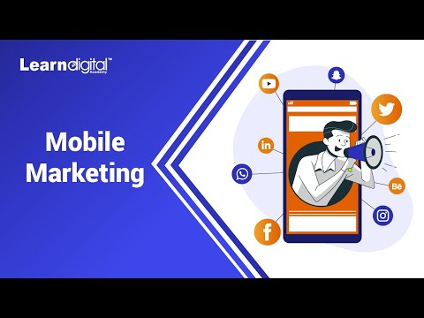What is Mobile Marketing | Mobile Marketing in Digital Marketing Learn Digital Academy 2021