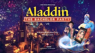 Trailer Aladdin – The Bachelor Party VR