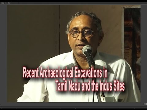 Recent Archaeological Excavations in Tamil Nadu and the Indus Sites by T. S. Subramanian|