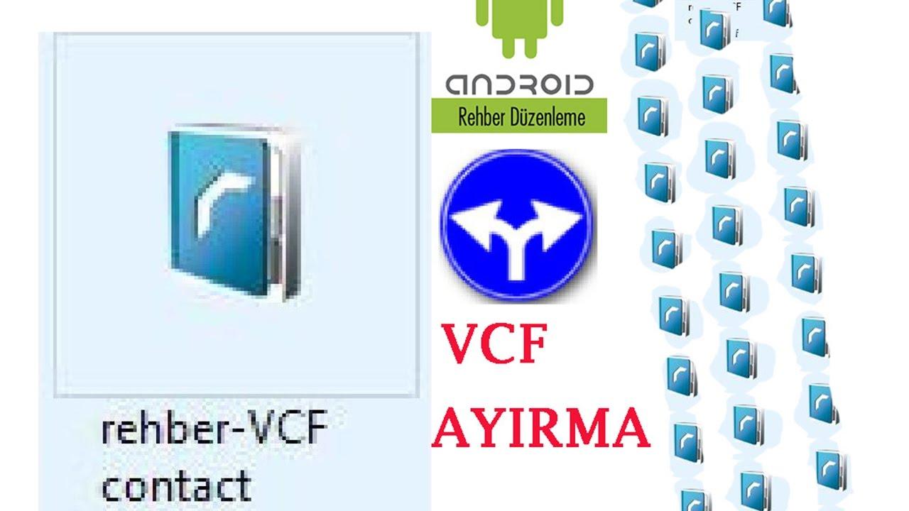 How to split vcf-vcf nasıl bölünür vcard,rehber ayırma
