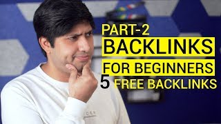 हिंदी - Backlinks For Beginners | Part 2 | 5 FREE Backlink Ideas